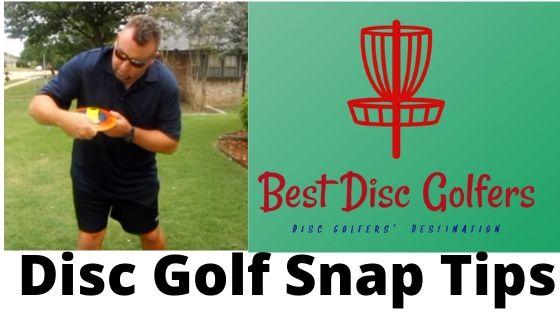 Disc Golf Snap Tips